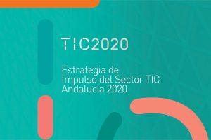 estrategia impulso sector tic andalucía 2020